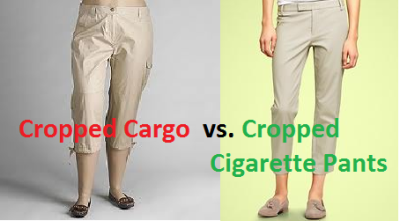 cargo pants versus cropped pants