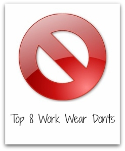 what not to wear to work