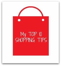 Top 10 Shopping Tips